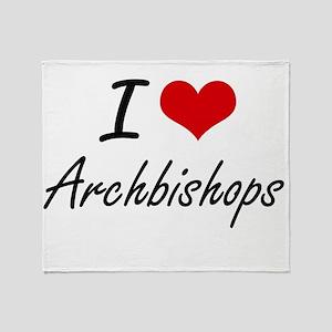 I Love Archbishops Artistic Design Throw Blanket
