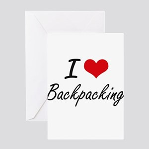 I Love Backpacking Artistic Design Greeting Cards