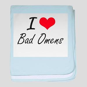 I Love Bad Omens Artistic Design baby blanket