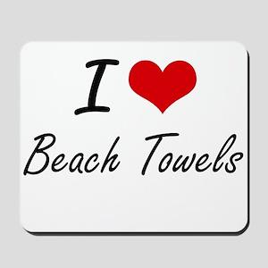 I Love Beach Towels Artistic Design Mousepad