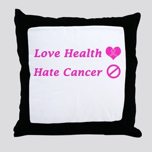 Love Health, Hate Cancer Charity Throw Pillow