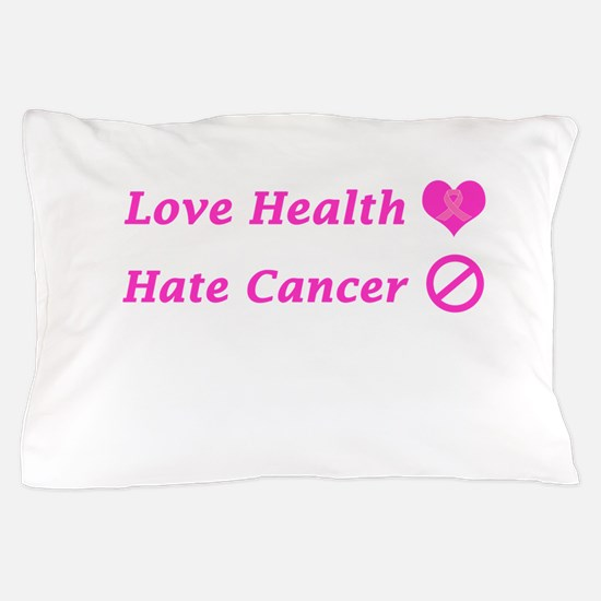 Love Health, Hate Cancer Charity Pillow Case