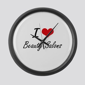 I Love Beauty Salons Artistic Des Large Wall Clock