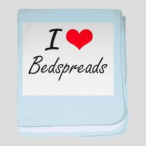 I Love Bedspreads Artistic Design baby blanket