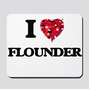 I Love Flounder food design Mousepad