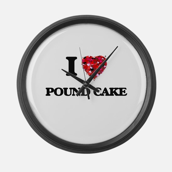 I Love Pound Cake food design Large Wall Clock