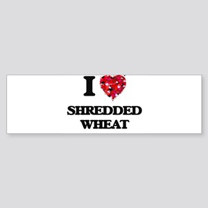 I Love Shredded Wheat food design Bumper Sticker