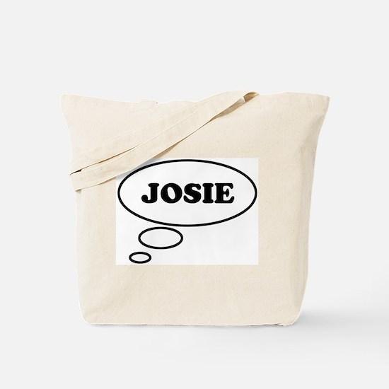 Thinking of JOSIE Tote Bag