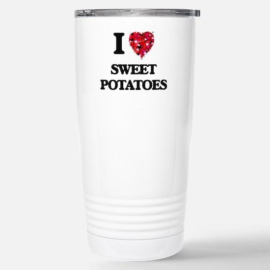 I Love Sweet Potatoes f Stainless Steel Travel Mug