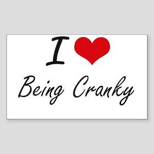 I love Being Cranky Artistic Design Sticker