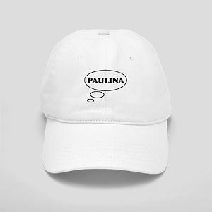 Thinking of PAULINA Cap