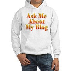 Ask me about my blog Hoodie