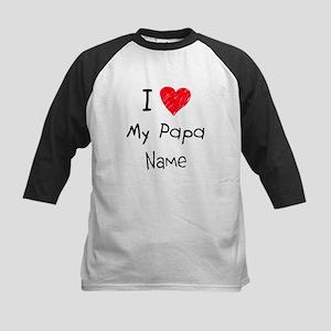 I love my papa insert name Kids Baseball Jersey