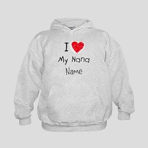 I love my nana insert name Kids Hoodie