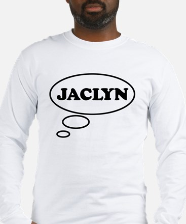 Thinking of JACLYN Long Sleeve T-Shirt