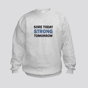 SORE TODAY Sweatshirt
