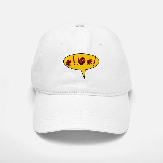 *!!@*! expletive swearing Baseball Baseball Cap