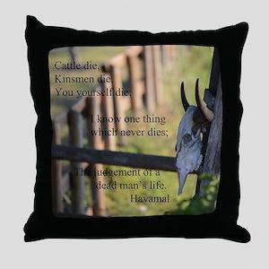 Havamal Saying Throw Pillow