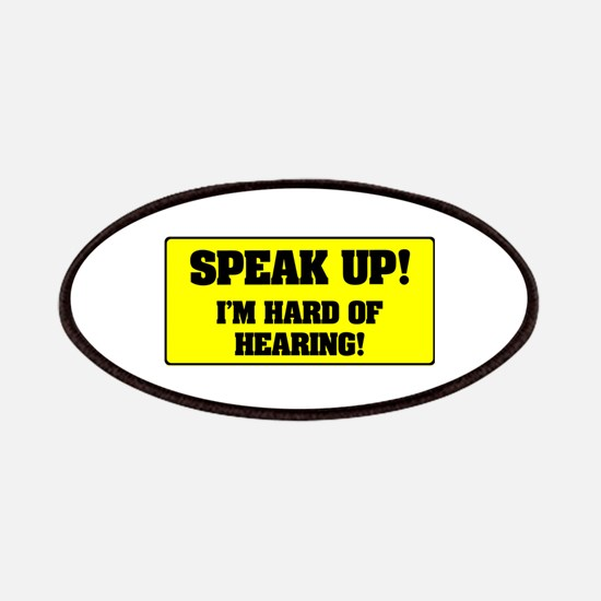 SPEAK UP - I'M HARD OF HEARING! Patch
