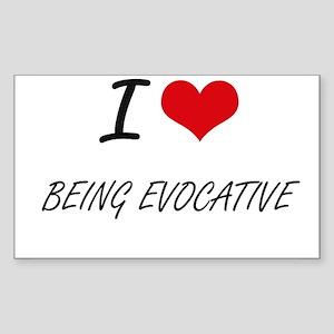 I love Being Evocative Artistic Design Sticker