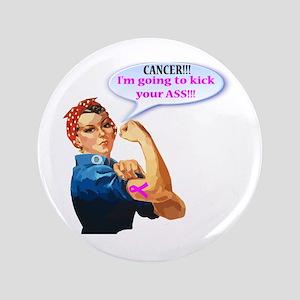 Rosie Fighting Cancer Design Button