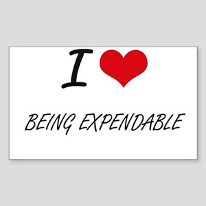 I love Being Expendable Artistic Design Sticker