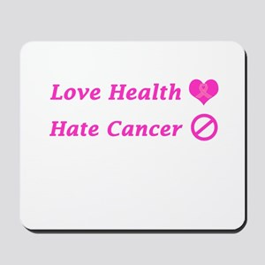 Love Health, Hate Cancer Charity Design Mousepad