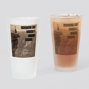 Be Brave Drinking Glass