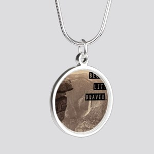 Be Brave Silver Round Necklace