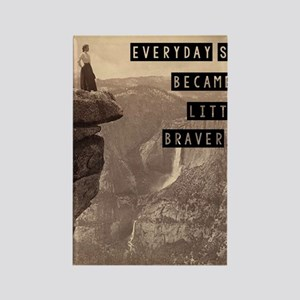 Be Brave Rectangle Magnet