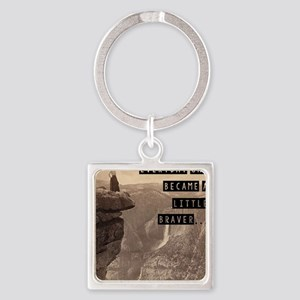 Be Brave Square Keychain