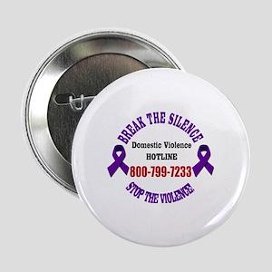 """Break the Silence of Domestic Violenc 2.25"""" Button"""