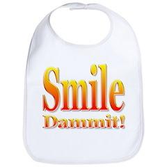 Smile Dammit Bib
