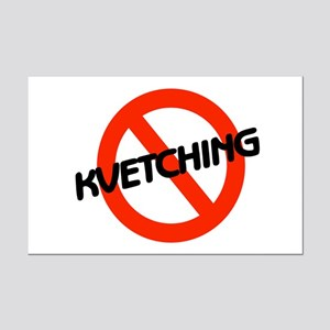 No Kvetching Mini Poster Print