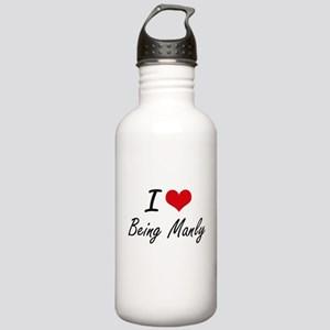 I Love Being Manly Art Stainless Water Bottle 1.0L