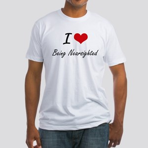 I Love Being Nearsighted Artistic Design T-Shirt