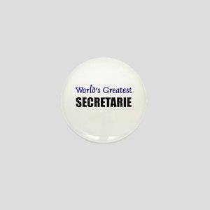 Worlds Greatest SECRETARIE Mini Button
