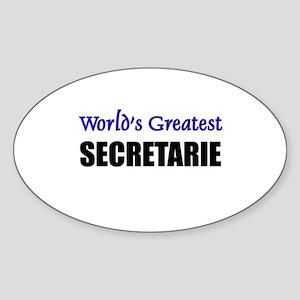 Worlds Greatest SECRETARIE Oval Sticker