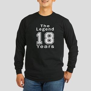 18 Legend Birthday Design Long Sleeve Dark T-Shirt