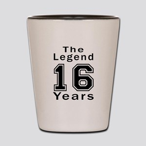 16 Legend Birthday Designs Shot Glass