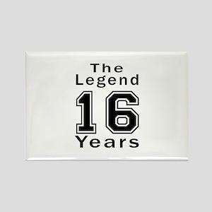 16 Legend Birthday Designs Rectangle Magnet