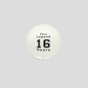 16 Legend Birthday Designs Mini Button