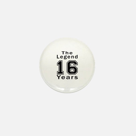 16 Legend Birthday Designs Mini Button