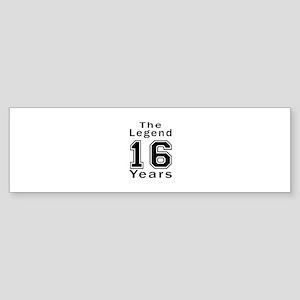 16 Legend Birthday Designs Sticker (Bumper)