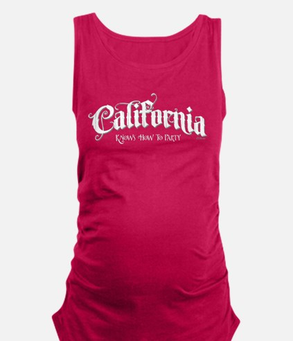 CA Knows how to party Maternity Tank Top