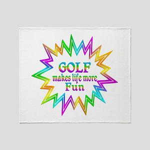Golf Makes Life More Fun Throw Blanket