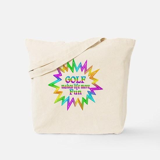 Golf Makes Life More Fun Tote Bag