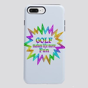 Golf Makes Life More Fu iPhone 8/7 Plus Tough Case