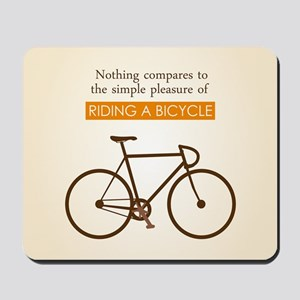 The Pleasure Of Riding A Bicycle Mousepad