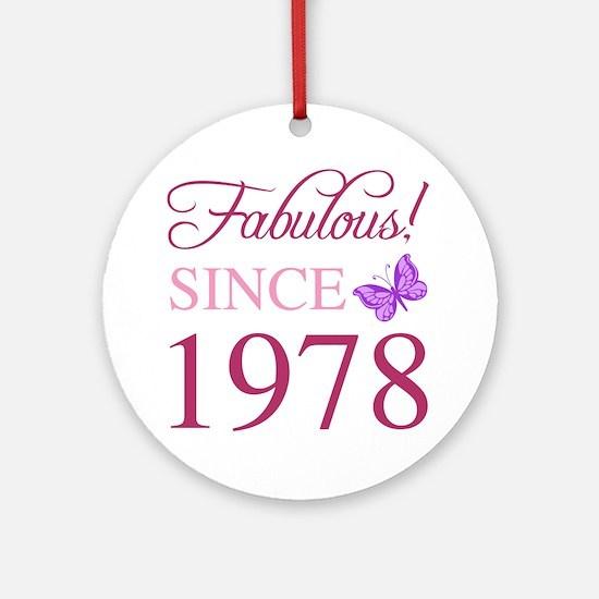 1978 Fabulous Birthday Round Ornament